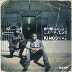 The Kings Way Vol 1 EP BY SPHEctacula X DJ Naves